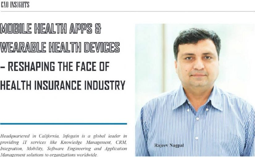 Mobile Health Apps & Wearable Health Devices – Reshaping the Face of Health Insurance Industry