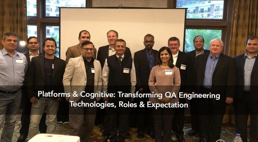 Platforms & Cognitive: Transforming QA Engineering Technologies, Roles & Expectation