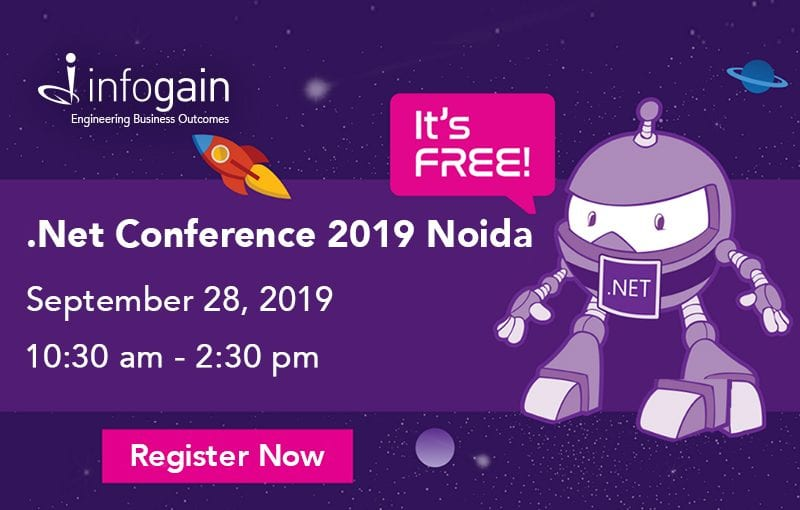 .Net Conference 2019 Meetup | Infogain