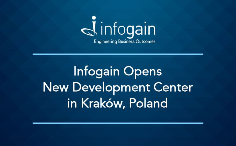 Infogain Opens New Development Center in Kraków, Poland