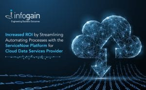 Infogain Increases ROI for a Cloud Data ...