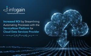 Infogain Increases ROI for a Cloud Data ...