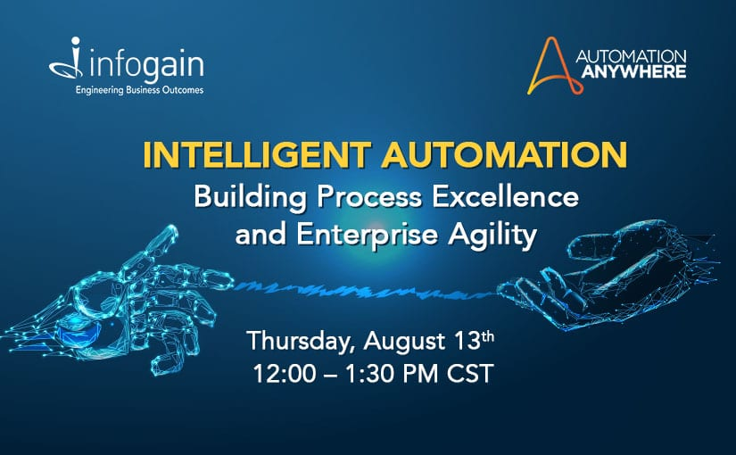 Virtual Event: Building Process Excellence & Enterprise Agility with Intelligent Automation