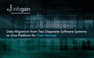 Infogain Migrates Data from Two Disparate Software ...