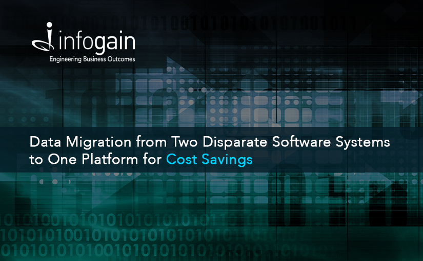 Infogain Migrates Data from Two Disparate Software Systems to One Platform for Cost Savings