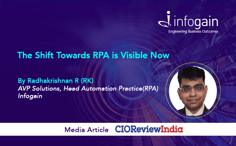 The Shift Towards RPA is Visible Now