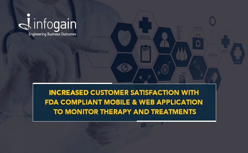 Infogain Develops Mobile and Web Application Hosted on MS Azure and Compliant with FDA Requirements
