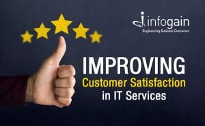 Improving Customer Satisfaction in IT Services