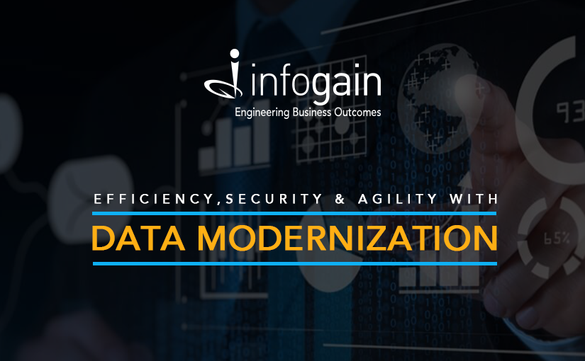 Efficiency, Security & Agility with Data Modernization