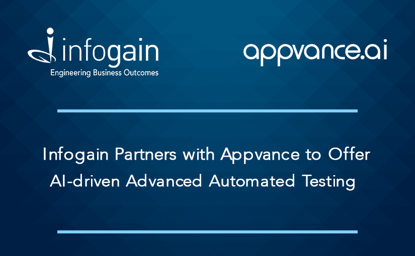 Infogain Partners with Appvance to Offer AI-driven Advanced Automated Testing