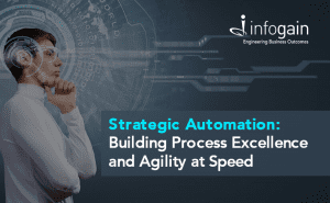 Strategic Automation: Building Process Excellence and Agility ...