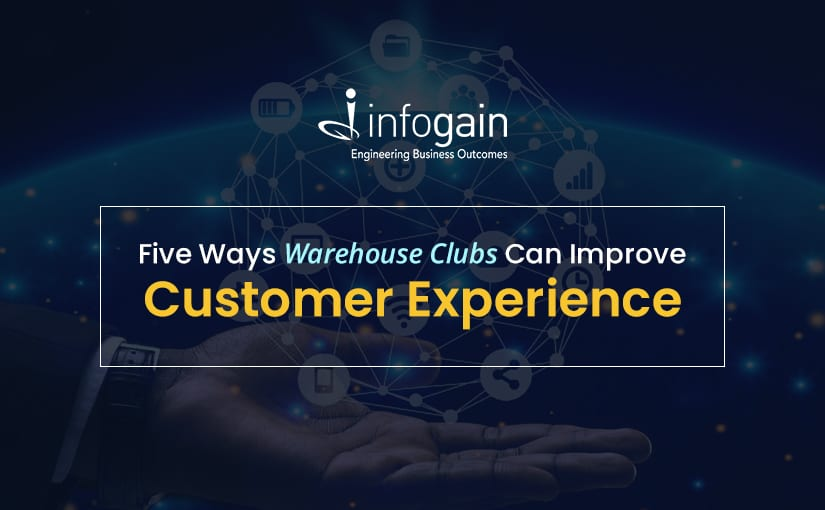 Five Ways Warehouse Clubs Can Improve Customer Experience