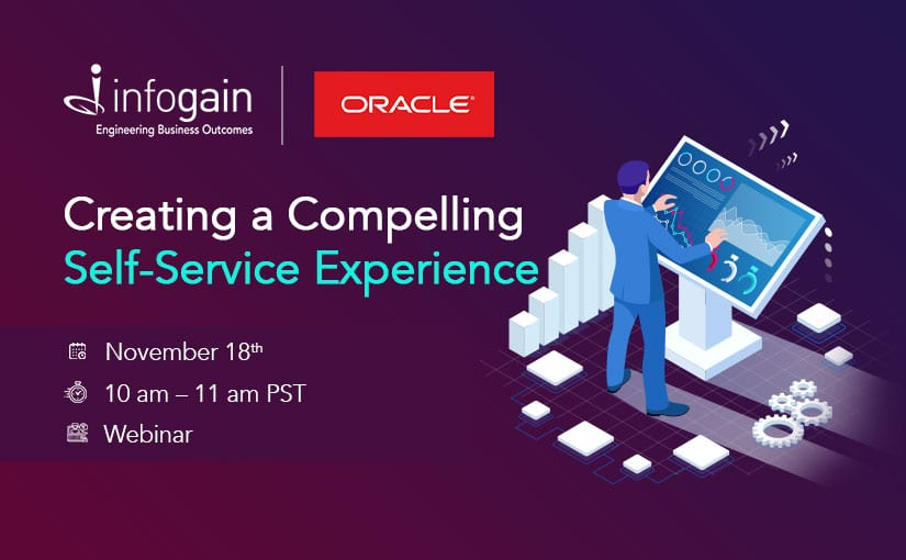Infogain and Oracle partner for a joint webinar on Wednesday, November 18th