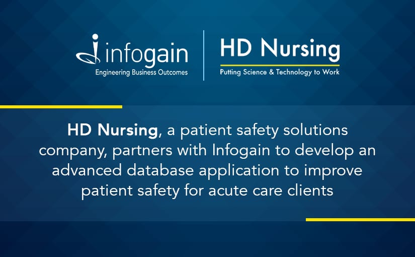 HD Nursing Selects Infogain To Develop Sense AI, Its New Patient Safety Database Application