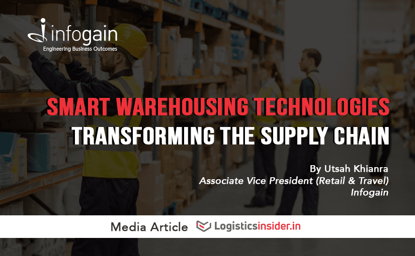Smart Warehousing Technologies transforming the Supply Chain